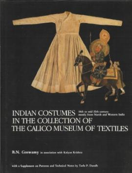 Indian Costumes in the Collection of the Calico Museum of Textile